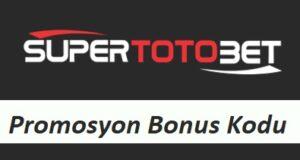 Süpertotobet Promosyon Bonus Kodu