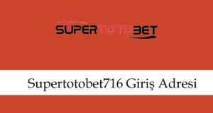 Supertotobet716girişadresi